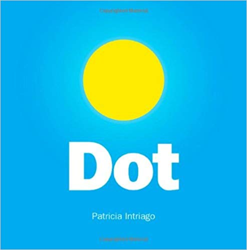 Dot by Patricia Intriago