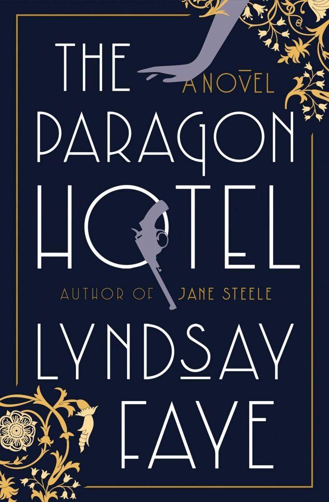 The Paragon Hotel by Lyndsay Faye