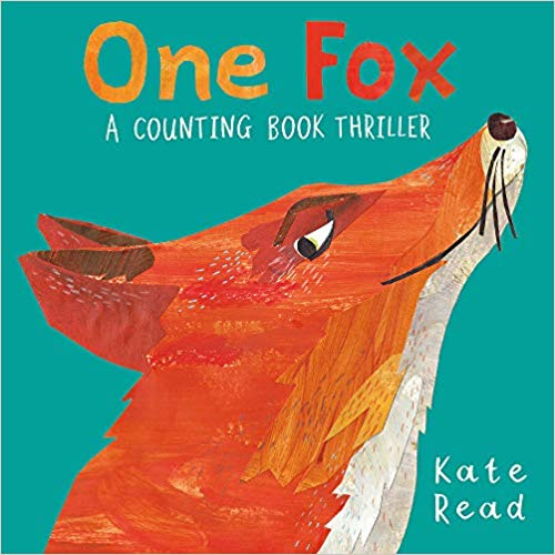 One Fox a Counting Book Thriller by Kate Read