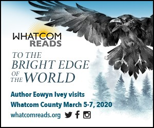 Image of raven with Whatcom READS logo, author event dates March 5-7, 2020, and url, whatcomreads.org