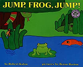Jump, Frog, Jump! by Robert Kalan illustrated by Byron Barton