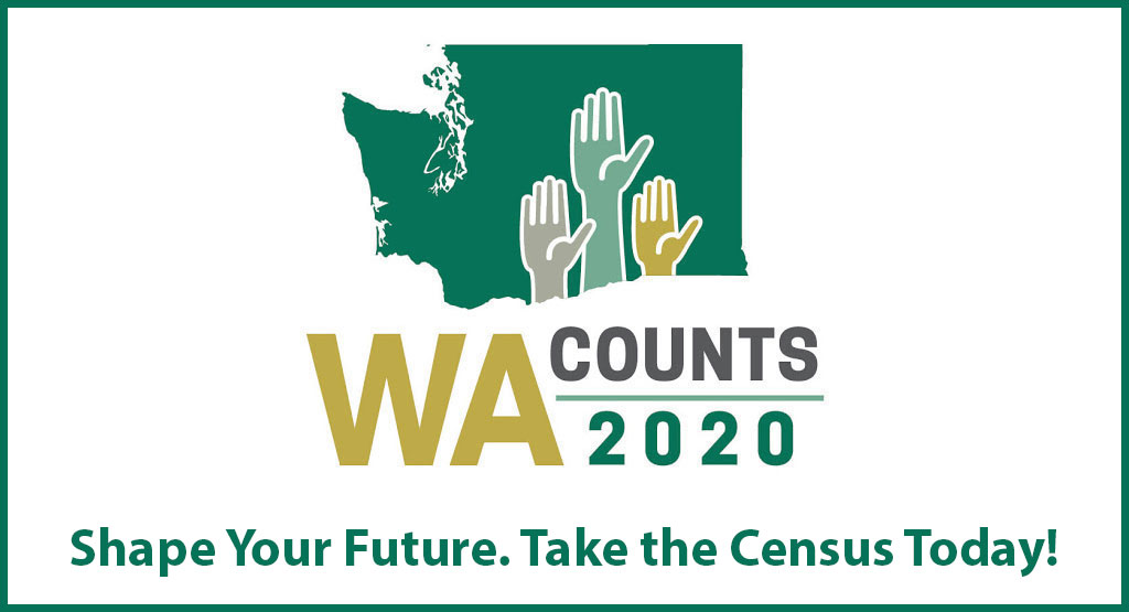 Washington Counts 2020. Shape your future. Take the census today.