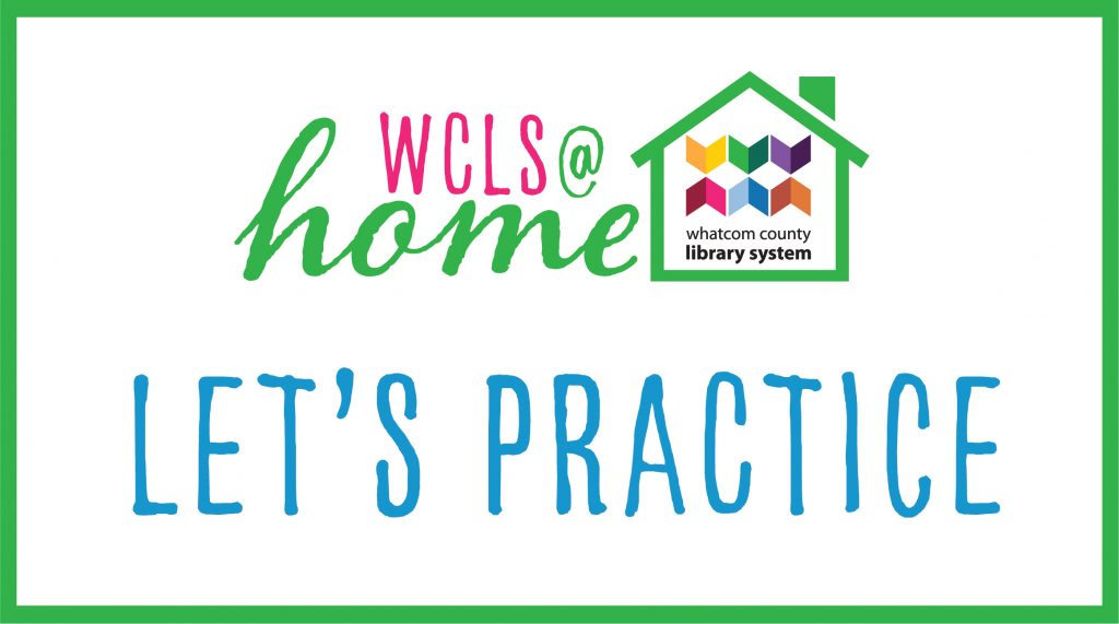 WCLS at Home: Let's Practice