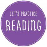 Let's Practice Reading