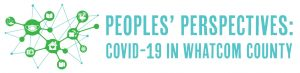 People's Perspectives: COVID-19 in Whatcom County