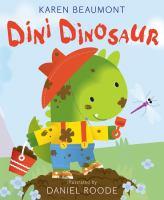 Dini Dinosaur by Karen Beaumont