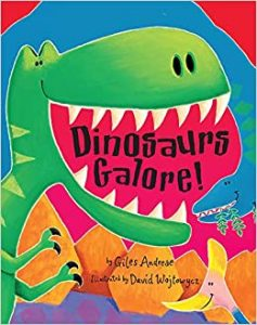 Dinosaurs Galore by Giles Andreae