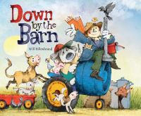 Down by the Barn by Will Hillenbrand