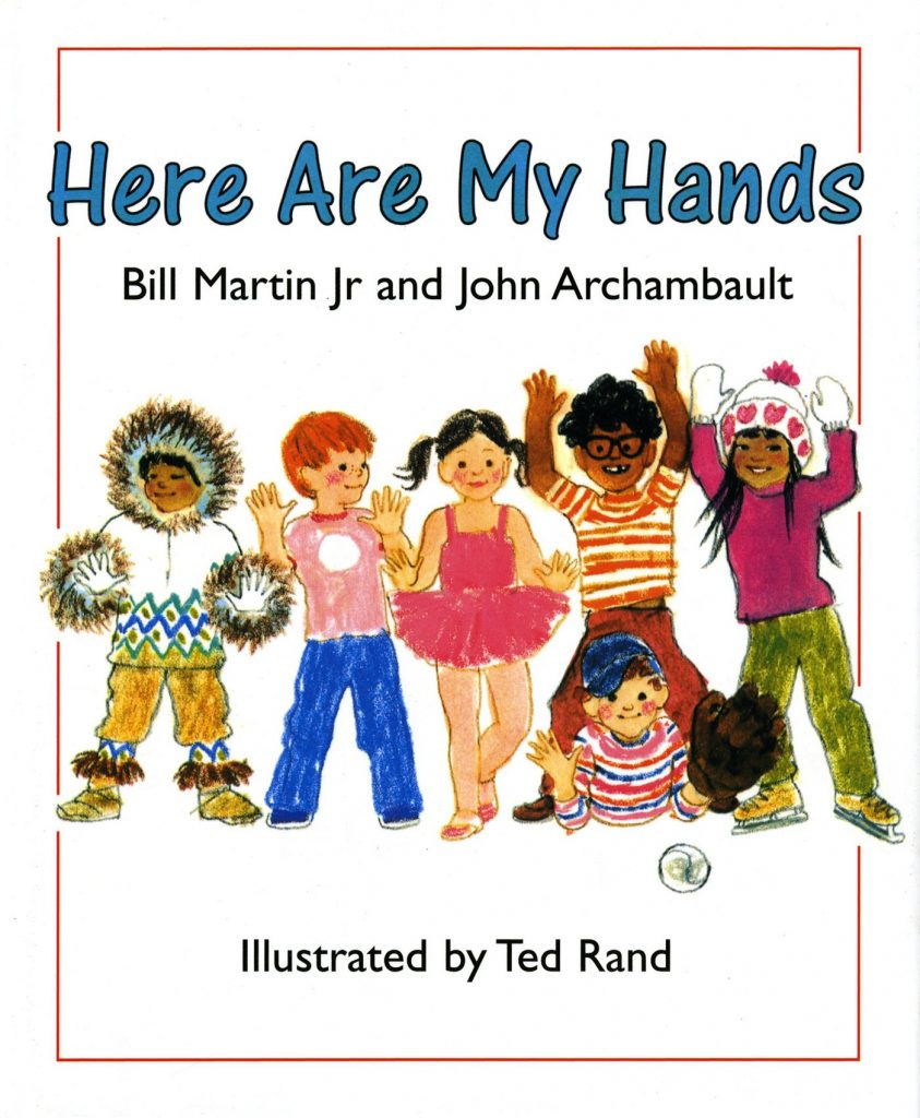 Here Are My Hands by Bill Martin Jr