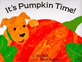 It's Pumpkin Time by Zoe Hall illustrated by Shari Halpern