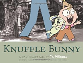 Knuffle Bunny A Cautionary Tale by Mo Willems