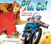 Off We Go! by Will Hillenbrand