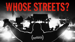 Whose Streets? movie