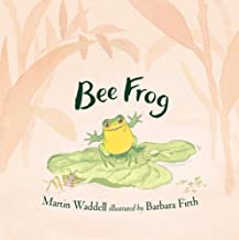 Bee Frog by Martin Waddell illustrated by Barbara Firth