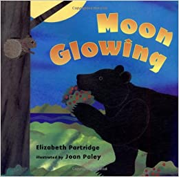 Moon Glowing by Elizabeth Partridge