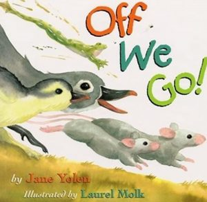 Off We Go by Jane Yolen