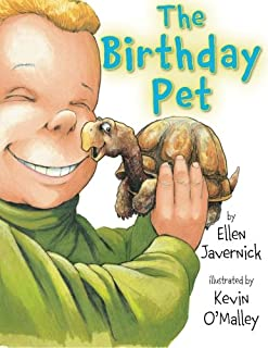 The Birthday Pet by Ellen Javernick illustrated by Kevin O'Malley
