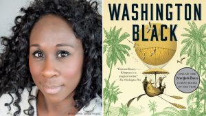photo of Esi Edugyan and her novel Washington Black