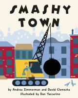 Smashy Town by Andrea Zimmerman