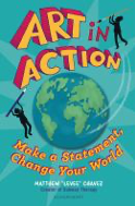 Art in Action: Make a Statement, Change Your World
