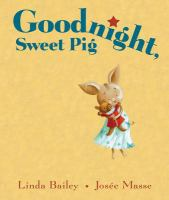 Goodnight, Sweet Pig by Linda Bailey
