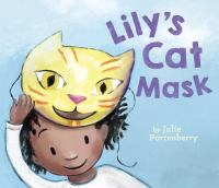 Lily's Cat Mask by Julie Fortenberry