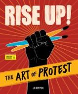 Rise Up: The art of protest