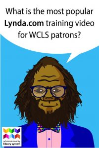 What is the most popular Lynda.com training video for our WCLS patrons?