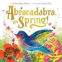 Abracadabra, it's Spring! by Anne Sibley O'Brien