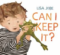 Can I Keep it? by Lisa Jobe