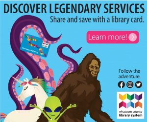 Image of Sasquatch and friends with get a library card message