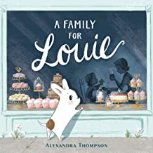 A Family for Louie by Alexandra Thompson