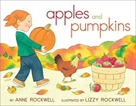Apples and Pumpkins by Anne Rockwell illustrated by Lizzy Rockwell