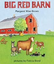 Big Red Barn by Margaret Wise Brown illustrated by Felicia Bond
