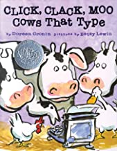 Click, Clack, Moo: Cows that Type by Doreen Cronin illustrated by Betsy Lewin
