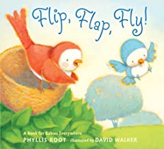 Flip, Flap, Fly! by Phillis Root illustrated by David Walker