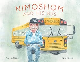Nimoshom and His Bus by Penny Thomas illustrated by Karen Hibbard