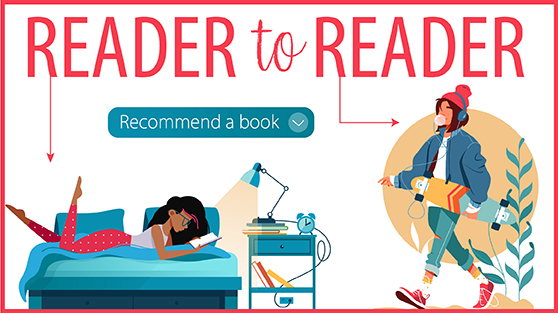 Reader to Reader: Recommend a Book