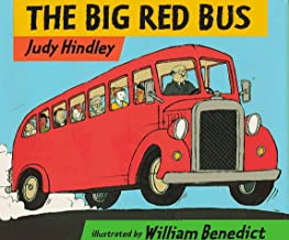 The Big Red Bus by Judy Hindley illustrated by William Benedict