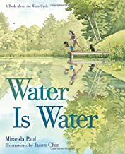 Water is Water by Miranda Paul illustrated by Jason Chin