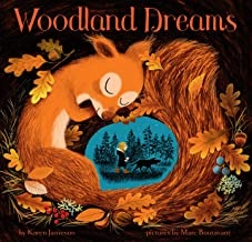 Woodland Dreams by Karen Jameson illustrated by Marc Boutavant
