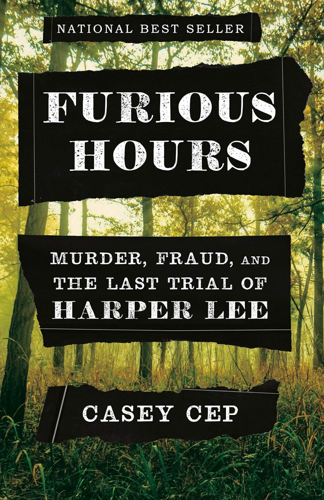 Furious Hours by Casey Cep