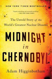 Midnight in Chernobyl by Adam Higgenbotham