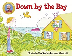 Down By the Bay by Raffi, illustrated by Nadine Bernard Westcott
