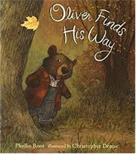 Oliver Finds His Way by Phyllis Root illustrated by Christopher Denise