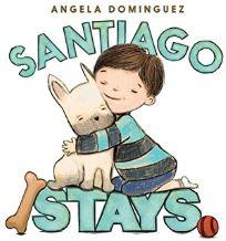Santiago Stays by Angela Dominguez