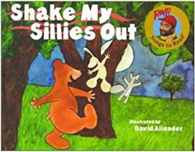 Shake My Sillies Out by Raffi illustrated by David Allender