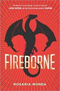 Fireborne by Rosaria Munda