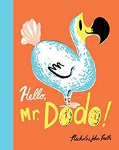 Hello, Mr. Dodo! by Nicholas John Frith