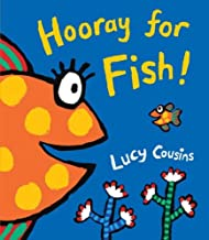 Hooray for Fish by Lucy Cousins